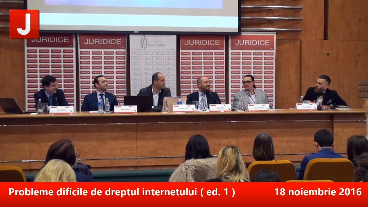 Probleme dificile de dreptul internetului (prima ediție) | PANEL 3
