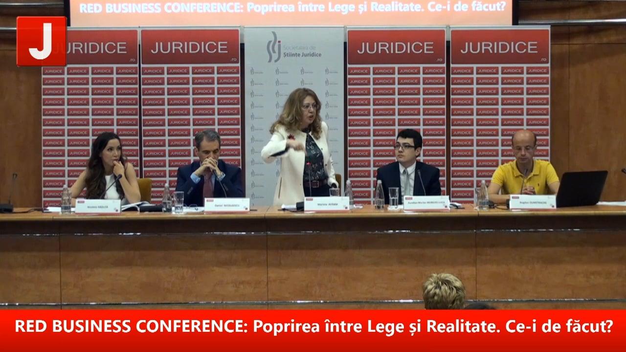 RED BUSINESS CONFERENCE:Poprirea între Lege și Realitate. Ce-i de făcut?   PANEL 1