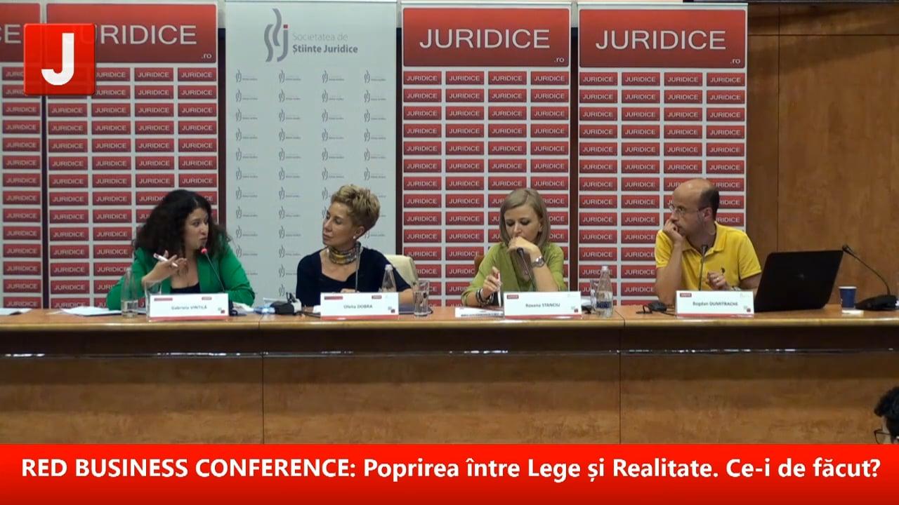 RED BUSINESS CONFERENCE:Poprirea între Lege și Realitate. Ce-i de făcut?   PANEL 2