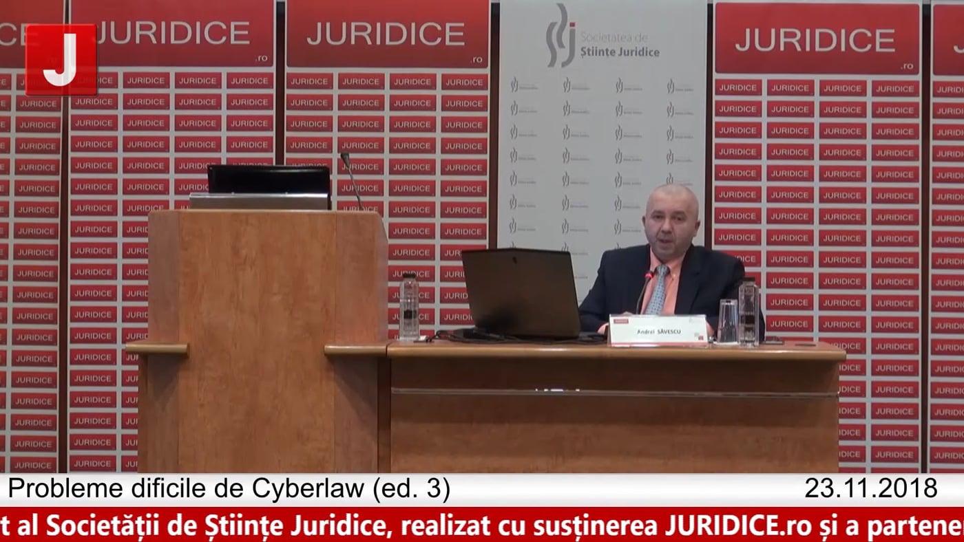 Andrei Săvescu | Deschidere evenimenit |  | Probleme dificile de Cyberlaw (ed. 3).