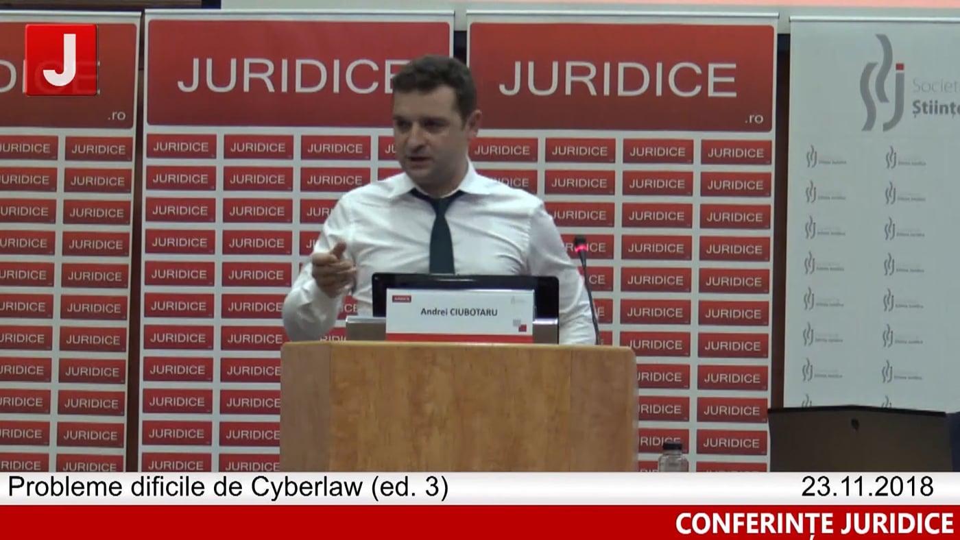 Andrei Ciubotaru   Probleme dificile de Cyberlaw (ed. 3). Protecția tehnică și protecția juridică a sistemelor informatice