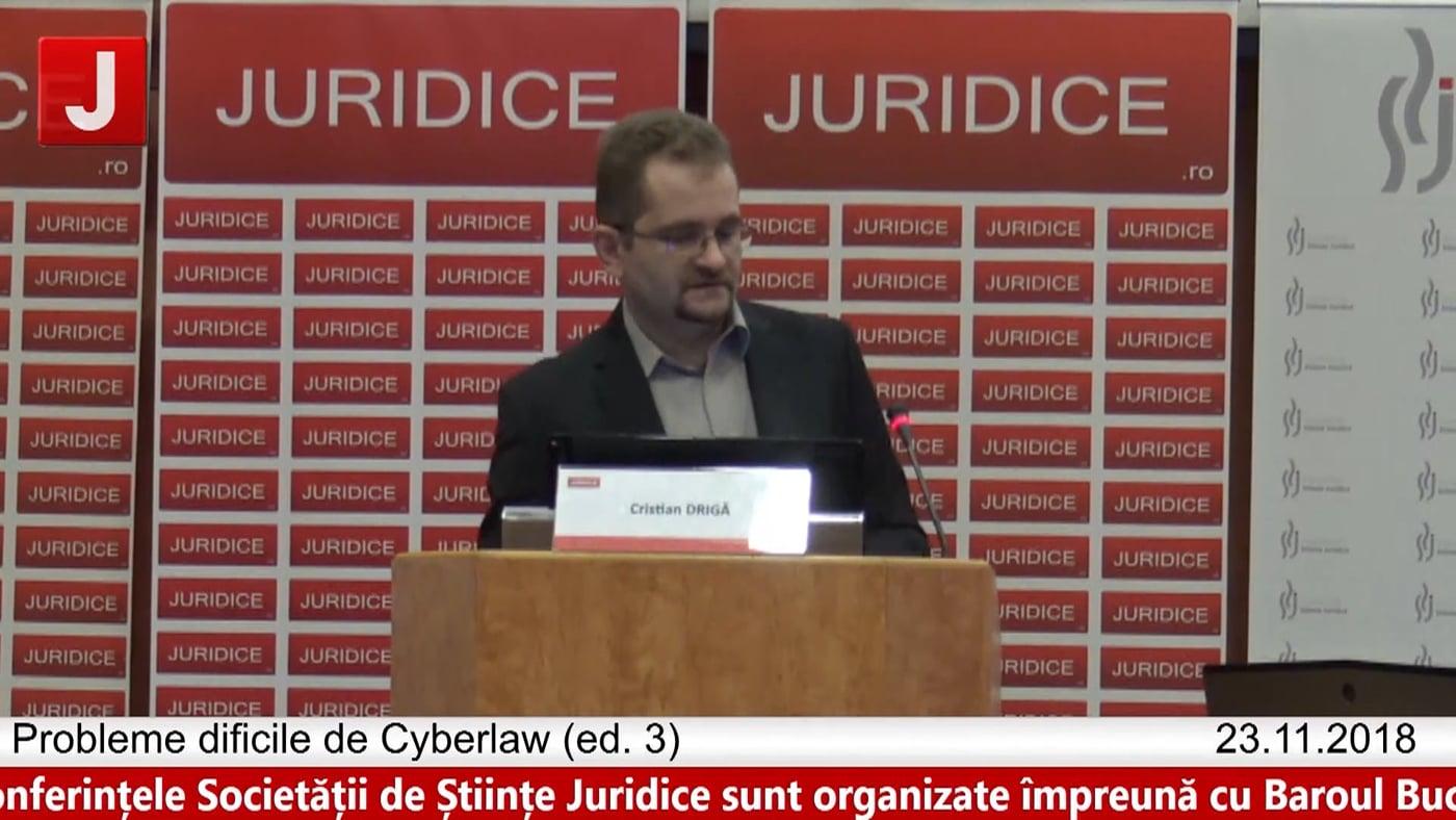 Cristian Driga | Probleme dificile de Cyberlaw (ed. 3). Protecția tehnică și protecția juridică a sistemelor informatice