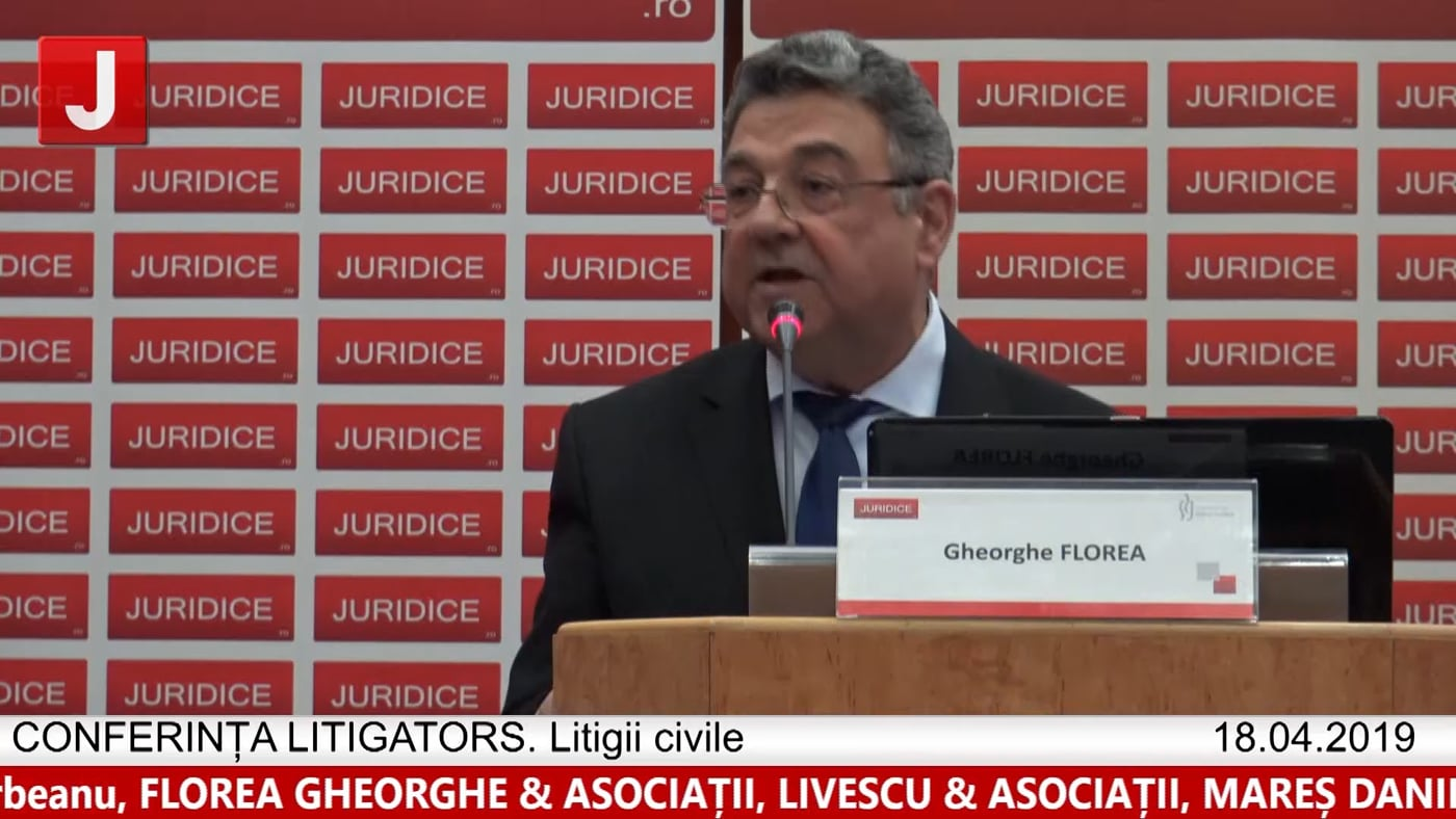 Gheorghe Florea | LITIGATORS | Drept Civil