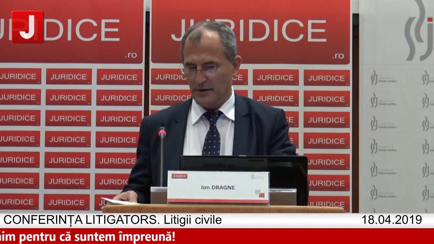 Ion Dragne   LITIGATORS   Drept Civil