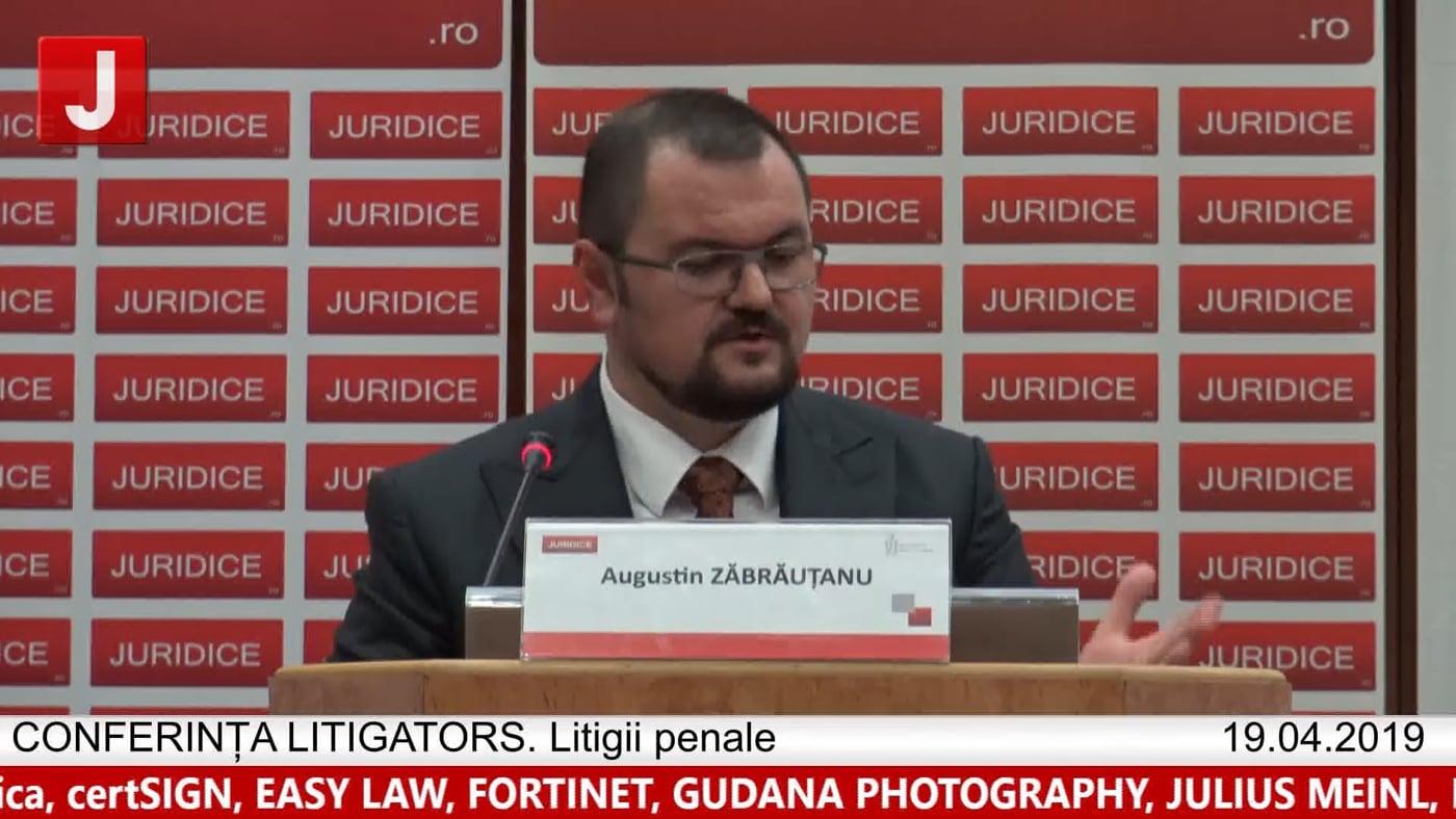 Augustin Zăbrauțanu   LITIGATORS   Drept Penal