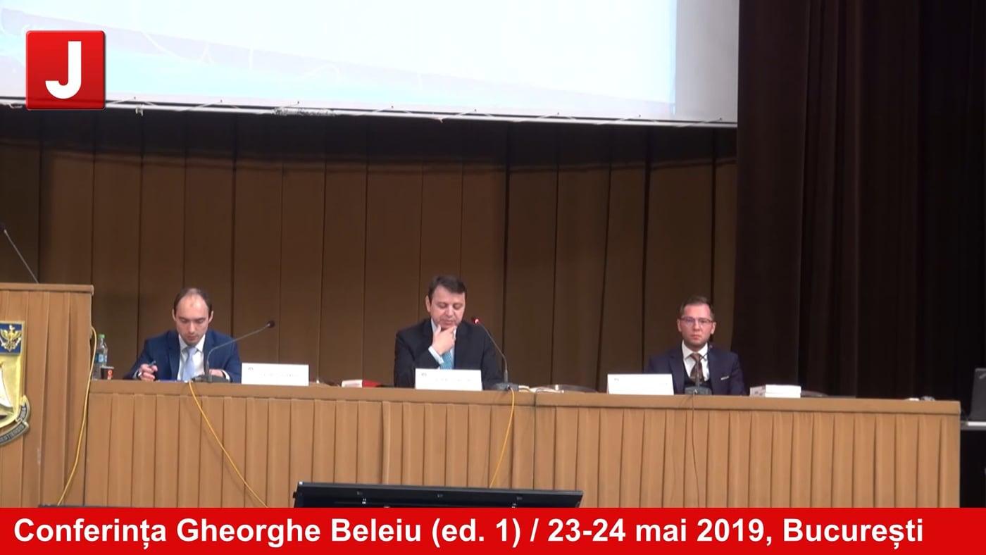 Conferința Gheorghe Beleiu (ed. 1) / 23-24 mai 2019, București | ZIUA 2 |  PANEL 1 |
