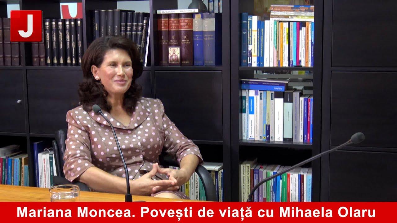 Mariana Moncea. Povești de viață cu Mihaela Olaru