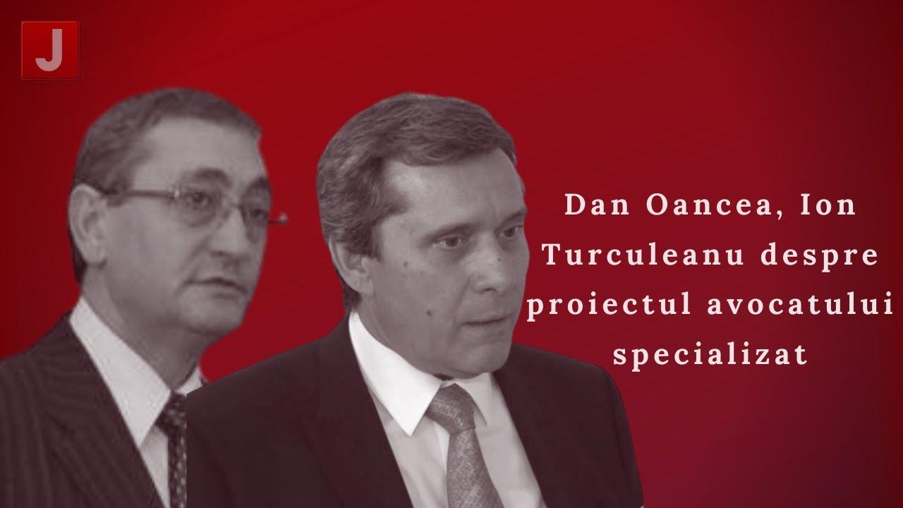 Interviu prof. univ. dr. Dan Oancea si prof. univ. dr. Ion Turculeanu