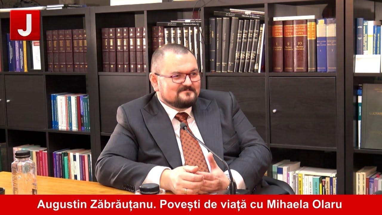 Avocatul iubitor de lectură și cu voce caldă, Augustin Zabrautanu   Povești de viață cu Mihaela Olaru