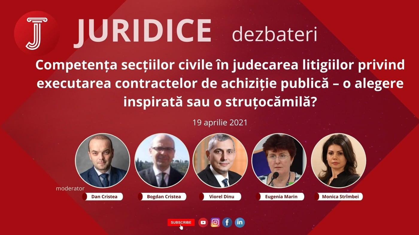 Competența secțiilor civile în judecarea litigiilor privind executarea contractelor de achiziție publică – o alegere inspirată sau o struțocămilă? (ediția 455)
