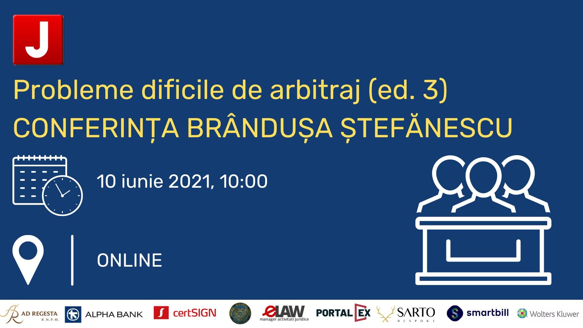 (ed. 3) Probleme dificile de arbitraj | CONFERINȚA BRÂNDUȘA ȘTEFĂNESCU | Panelul III