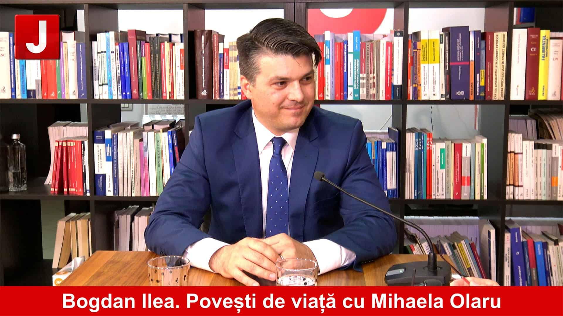 Un spirit justițiar dedicat unei națiuni, Bogdan Ilea   Povești de viață cu Mihaela Olaru