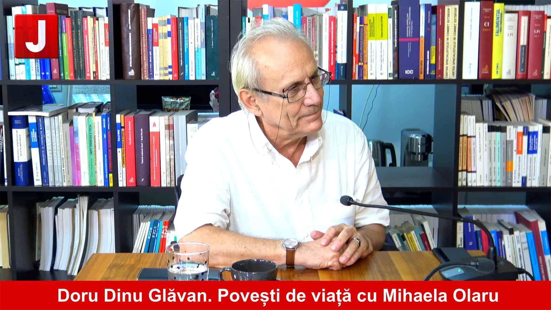 Împreună scriem istoria, Doru Dinu Glăvan I Povești de viață cu Mihaela Olaru