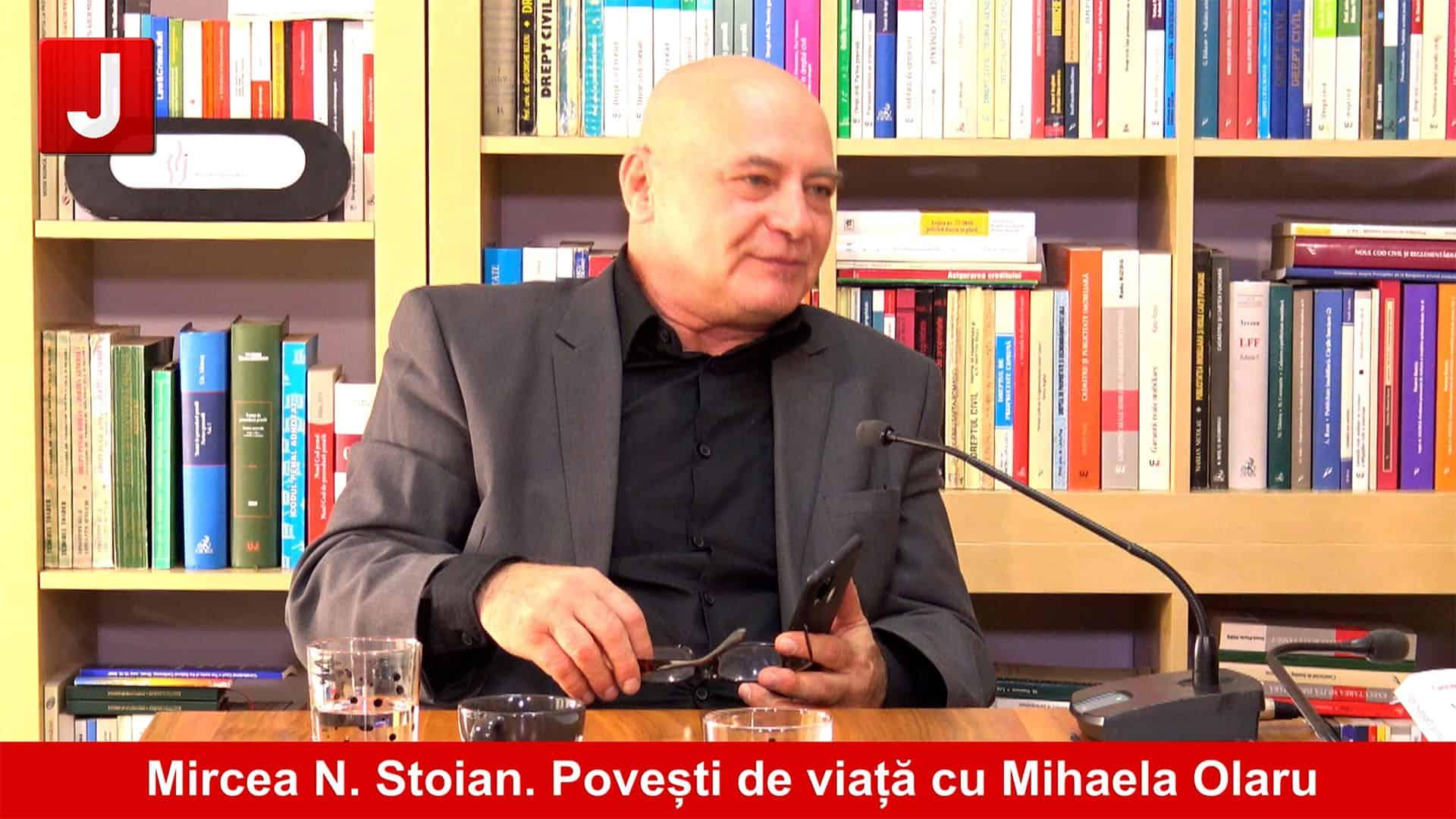 Un actor pe scena vieții, Mircea N. Stoian | Povești de viață cu Mihaela Olaru